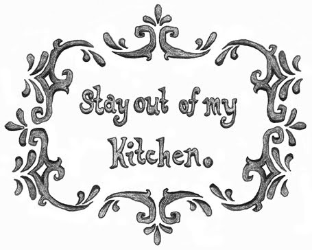 stay out of my kitchen low-res