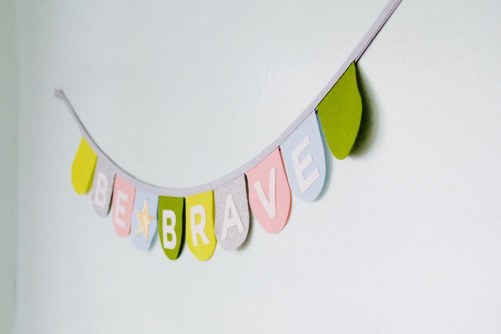 Be Brave banner for a little girl's room