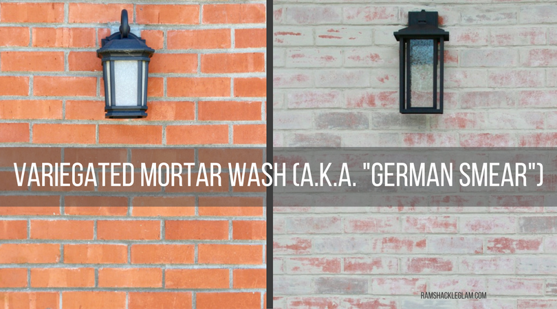 How To Do A Mortar Wash Or Quot German Smear Quot On Your Ugly Brick Wall Ramshackle Glam