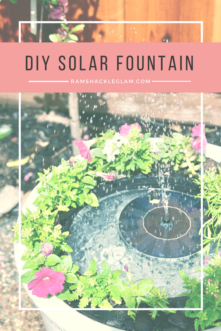how to make your own backyard solar water fountain ramshackle glam