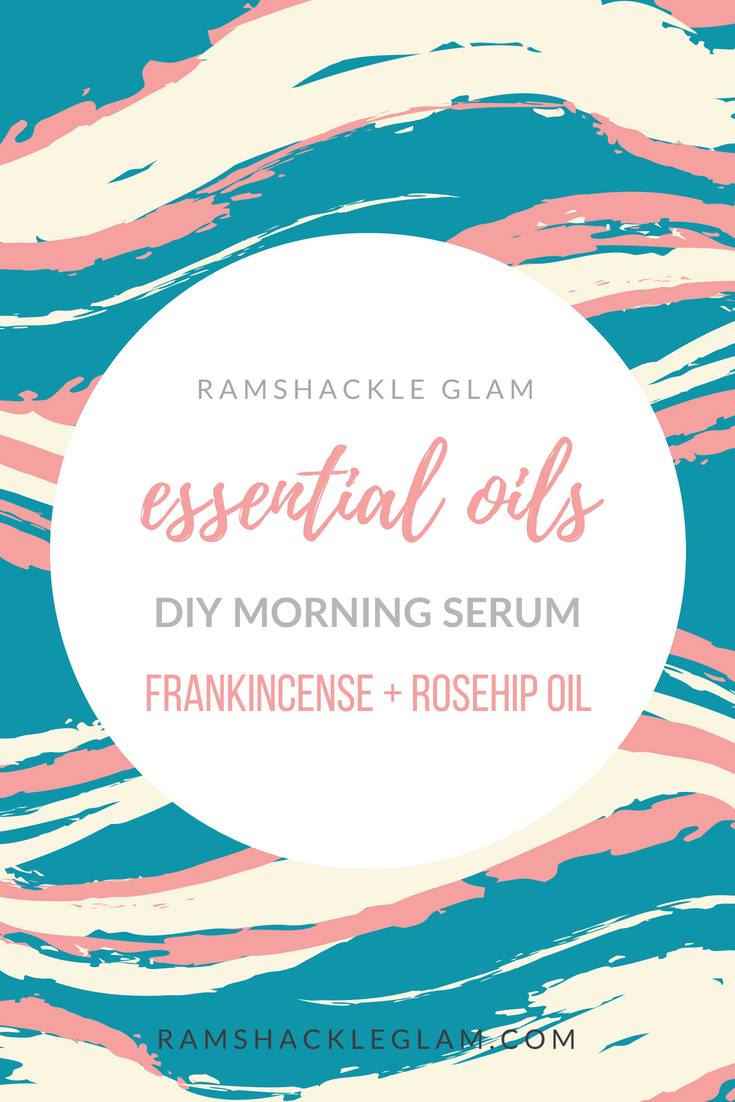 diy morning serum with frankincense and rosehip oil