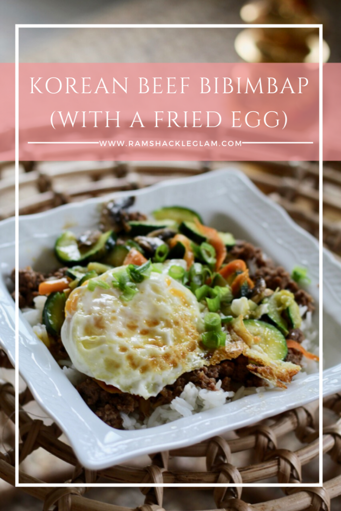 Ridiculously Delicious Bibimbap With A Fried Egg Ramshackle Glam